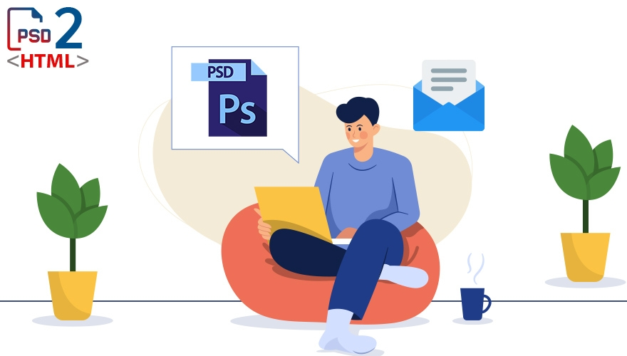 Why Marketers Love PSD to HTML Email Templates
